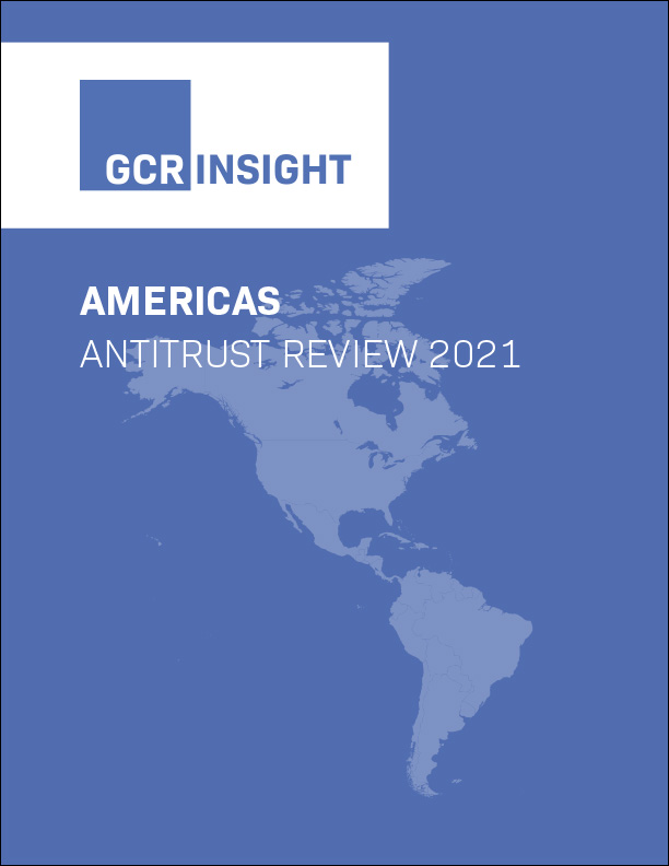 Americas Antitrust Review 2021. Mexico: Federal Economic Competition Commission (GCR)
