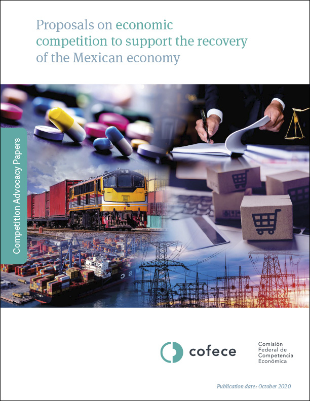 Proposals on economic competition to support the recovery of the Mexican economy